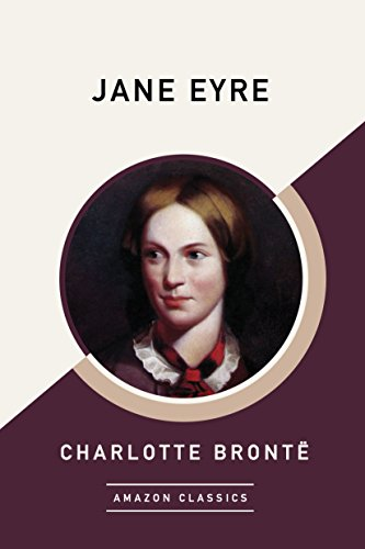 Jane Eyre (AmazonClassics Edition) - Kindle edition by Brontë ...