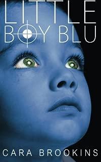 Little Boy Blu by Cara Brookins (2014-11-16)