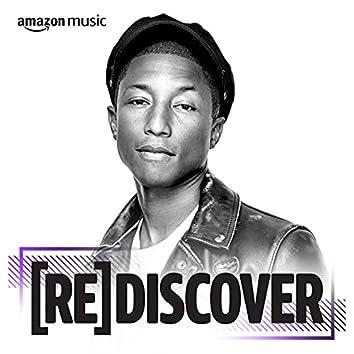 REDISCOVER Pharrell