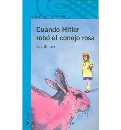 Cuando Hitler Robo El Conejo Rosa - Serie Azul