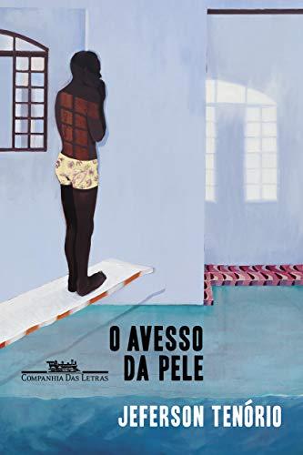 O Avesso da Pele (Em Portugues do Brasil)