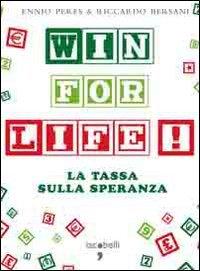 Win for life. La tassa sulla speranza