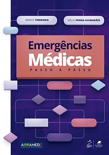 Emergências Médicas: Passo a Passo