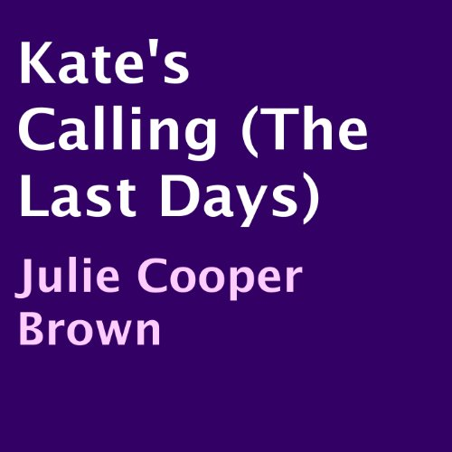 Kate's Calling audiobook cover art