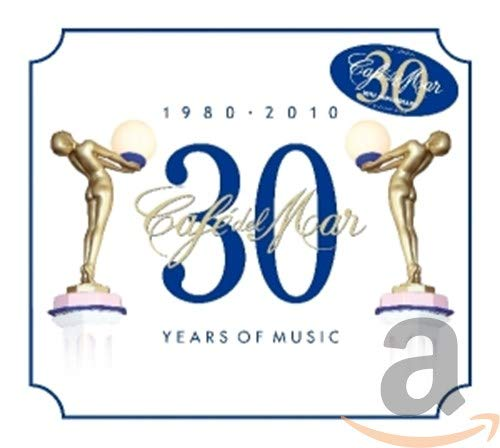 Cafe Del Mar 30 Years of Music 1980-2010