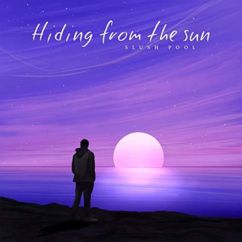 Hiding from the Sun (feat. Fabian Hernandez)