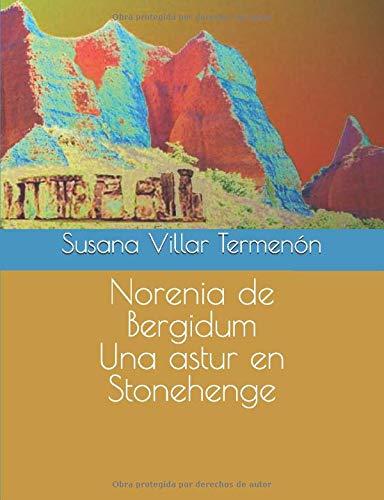 Norenia de Bergidum Una astur en Stonehenge