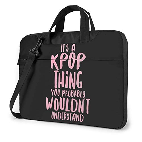 It'S A Kpop Thing You Probably Would'T Understand Laptop Bag Shoulder Bags Carrying Case Laptop Briefcase