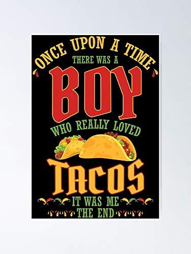 AZSTEEL Póster de comida mexicana con texto en inglés 'There Was A Boy Who Really Loved Tacos'