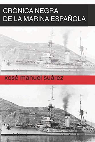 Crónica negra de la marina española. Ferrol 1936-1939: Represión en la armada española y consejos de guerra: De perpetua a muerte: la represión franquista en Ferrol.: 2 (Guerra Civil Española)
