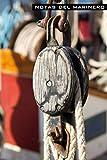 Notas del marinero: Notas de capitán, cuerdas fuera, en un viaje largo, notas de viaje en barco, regalo para marineros,...