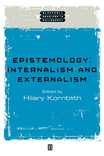 Epistemology: Internalism and Externalism