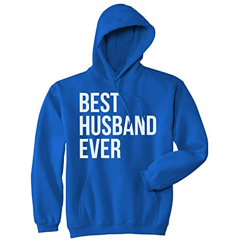 Crazy Dog Tshirts - Best Husband Ever Funny Hoodies for Dad Fathers Day Sarcastic Valentines Hoodie (Blue) - L - Homme