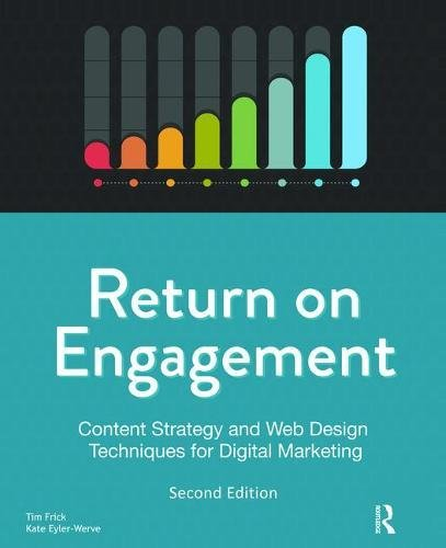 Image OfReturn On Engagement: Content Strategy And Web Design Techniques For Digital Marketing
