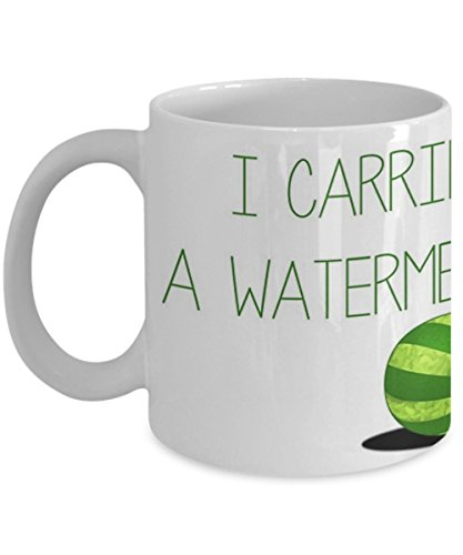 I carried a watermelon - Dirty Dancing - Coffee Mug, Tea Cup, Funny, Quote, Gift Idea for Him or Her, Women and Mother, Father's Day, Sister, Brother, Girlfriend, Boyfriend
