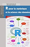 R pour la statistique et la science des données
