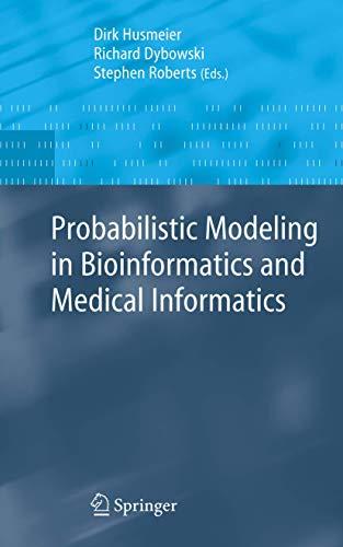 Probabilistic Modelling in Bioinformatics and Medical Informatics