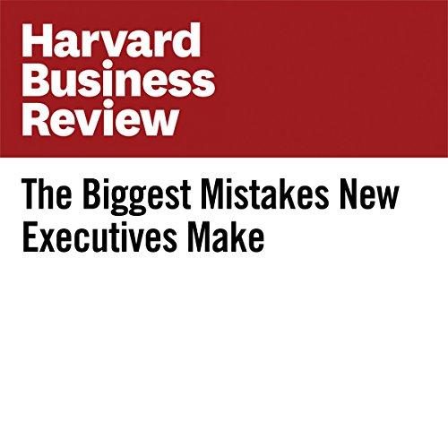 The Biggest Mistakes New Executives Make | Sabina Nawaz