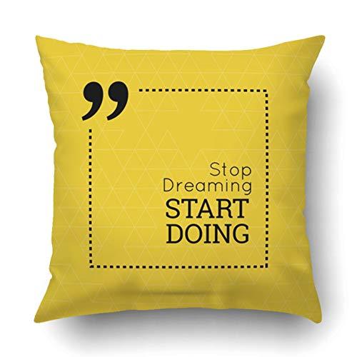 okstore1988 Funda de almohada decorativa para dormitorio, sofá, decoración del hogar, cita inspiradora para dejar de soñar, empezar a hacer sabio, decir en cuadrado, 45 x 45 cm, cita