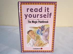 Magic Paintbrush (Read It Yourself Level T)