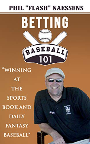 Betting Baseball 101: Winning at the Sports Books and Daily Fantasy Baseball (English Edition)