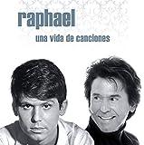 Raphael - Una Vida De Canciones (2CD)