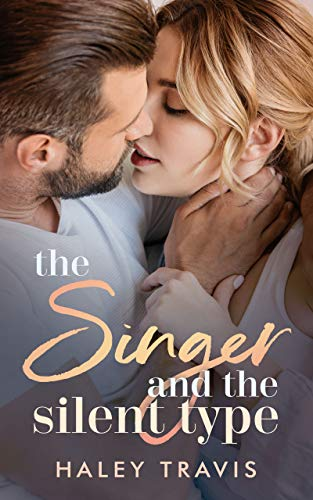 The Singer and the Silent Type: Small Town Older Man Younger Woman Romance