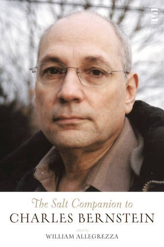 The Salt Companion to Charles Bernstein (Salt Companions to Poetry)