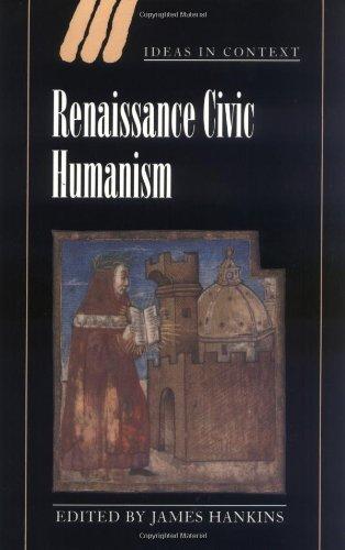 Renaissance Civic Humanism (Ideas in Context)