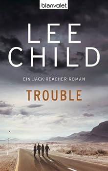 Trouble  Ein Jack-Reacher-Roman  German Edition