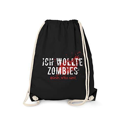 Fashionalarm Turnbeutel - Ich wollte Zombies. Dieses Virus nervt.   Fun Rucksack Sport-Beutel mit Spruch Apokalypse COVID-19 Corona-Satire Virus, Schwarz One Size