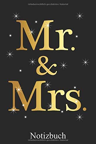 Mr. & Mrs. - Hochzeit Notizbuch: Verlobung Trauung Notizheft, Schreibheft, Tagebuch (Taschenbuch ca. DIN A 5 Format Liniert) von JOHN ROMEO
