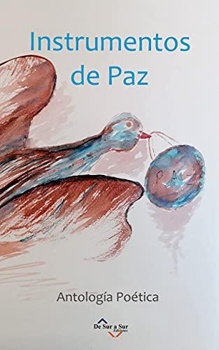 INSTRUMENTOS DE PAZ: Antología Poética (Poetas de Hoy) (Spanish Edition)