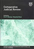 Comparative Judicial Review (Research Handbooks in Comparative Constitutional Law)