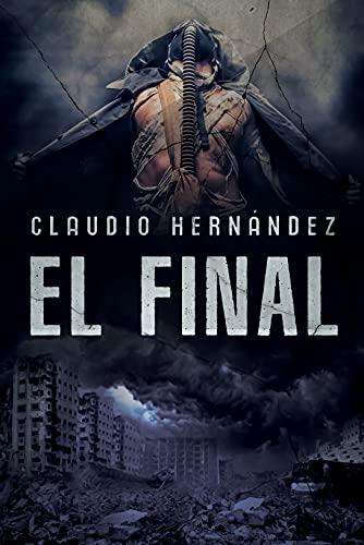 EL FINAL de Chapel de Claudio Hernández
