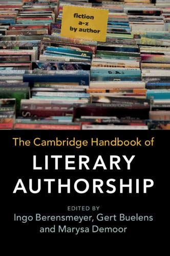 Compare Textbook Prices for The Cambridge Handbook of Literary Authorship  ISBN 9781316617946 by Berensmeyer, Ingo,Buelens, Gert,Demoor, Marysa