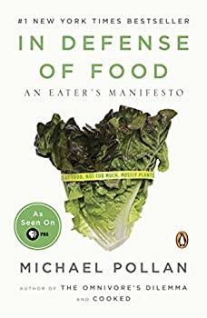 Paperback In Defense of Food: An Eater's Manifesto Book