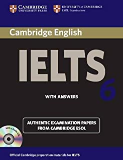 Cambridge Ielts 6 Self-study Pack: Examination Papers from University of Cambridge Esol Examinations: English for Speakers...