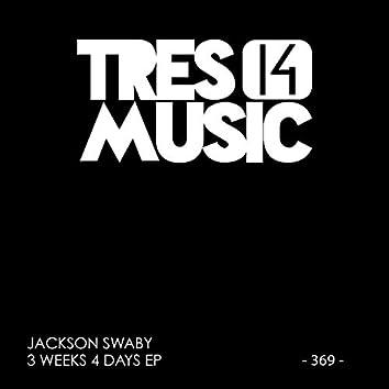 3 WEEKS 4 DAYS EP