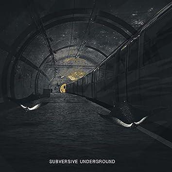 Subversive Underground