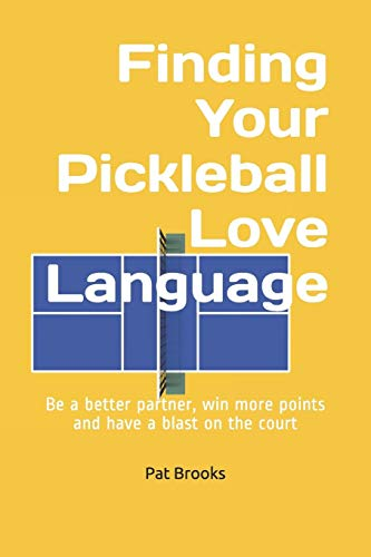 Finding Your Pickleball Love Language