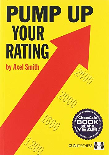 Smith, A: Pump Up Your Rating: Unlock Your Chess Potential (Grandmaster Repertoire Series)