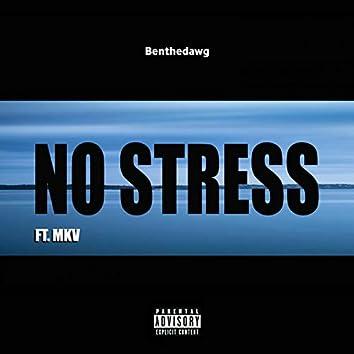 No Stress (feat. MKV)