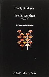 Poesías Completas II: tomo II: 939 par Emily Dickinson