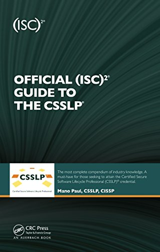 Official (ISC)2 Guide to the CSSLP ((ISC)2 Press Book 9)