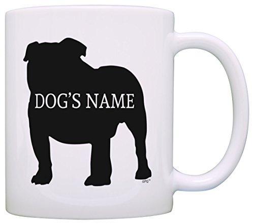 Personalized Dog Owner Gift English Bulldog Add Dog's Name Dog Lover Gift Coffee Mug Tea Cup White