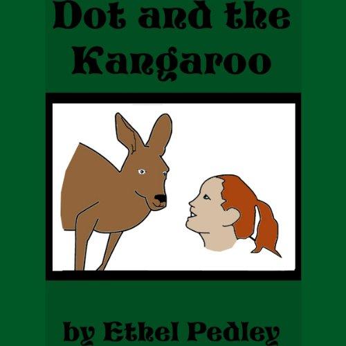 Dot and the Kangaroo audiobook cover art