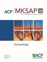 MKSAP® 18 Dermatology