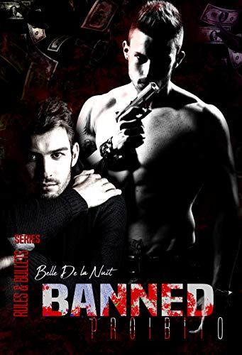 Banned: Proibito (Rules&Bullets Series)