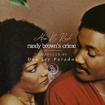 Randy Brown's Crime